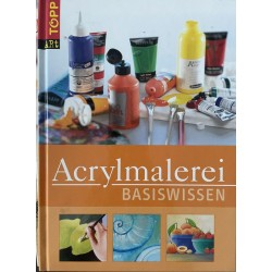 Acrylmalerei Basiswissen